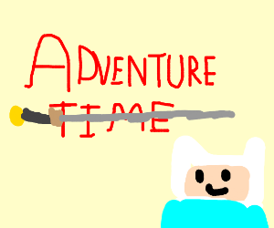 Adventure Time (with Finn there) by Dariusman143