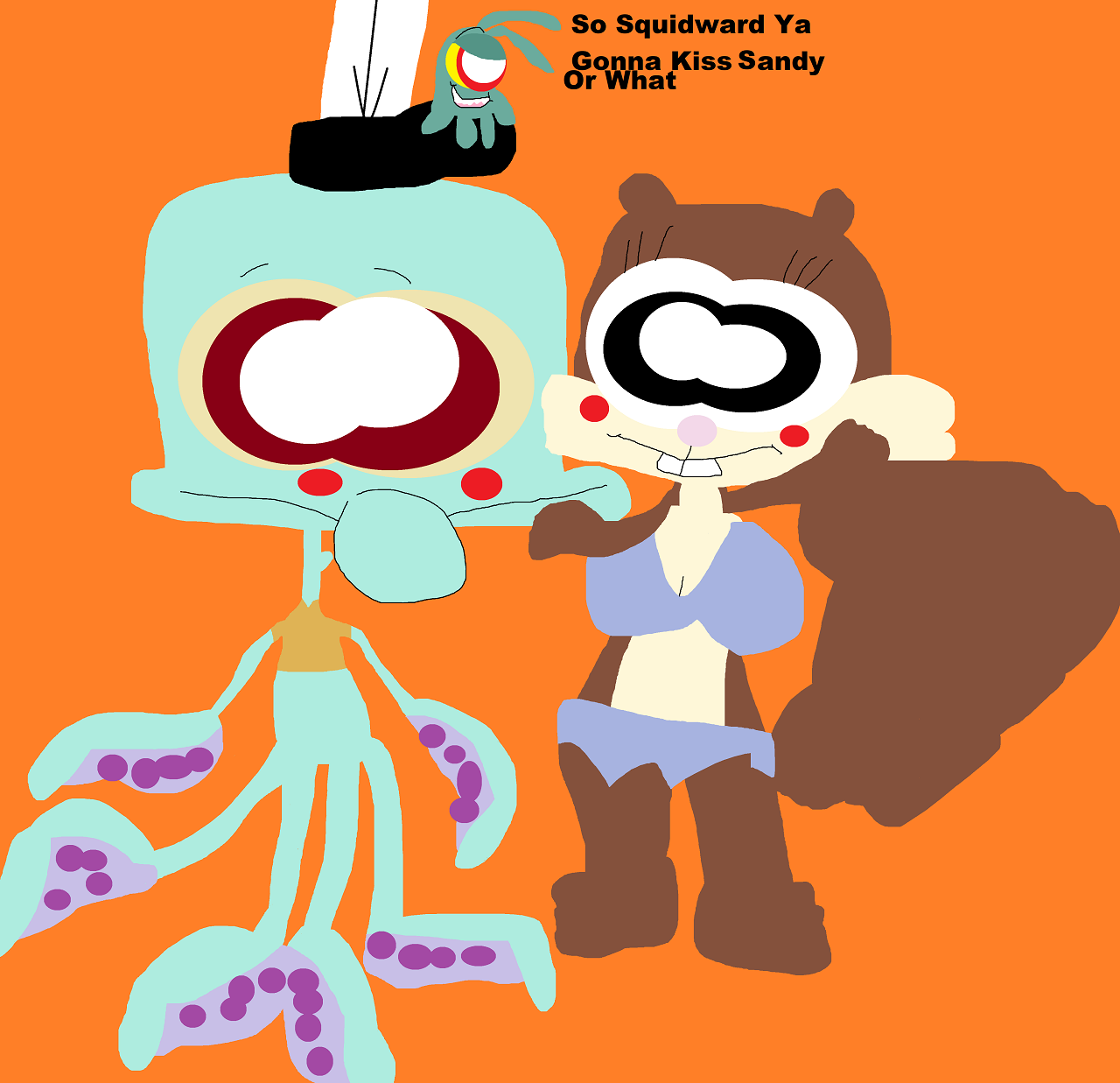 So Squidward Are Ya Gonna Kiss Sandy Or What by Falconlobo