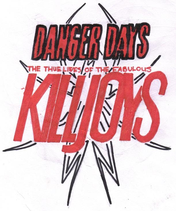 Danger Days - The True Lives of the Fabulous Killjoys! by KidOnBass