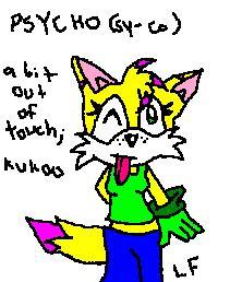 The definition of psycho ^^ by Lara_Fox
