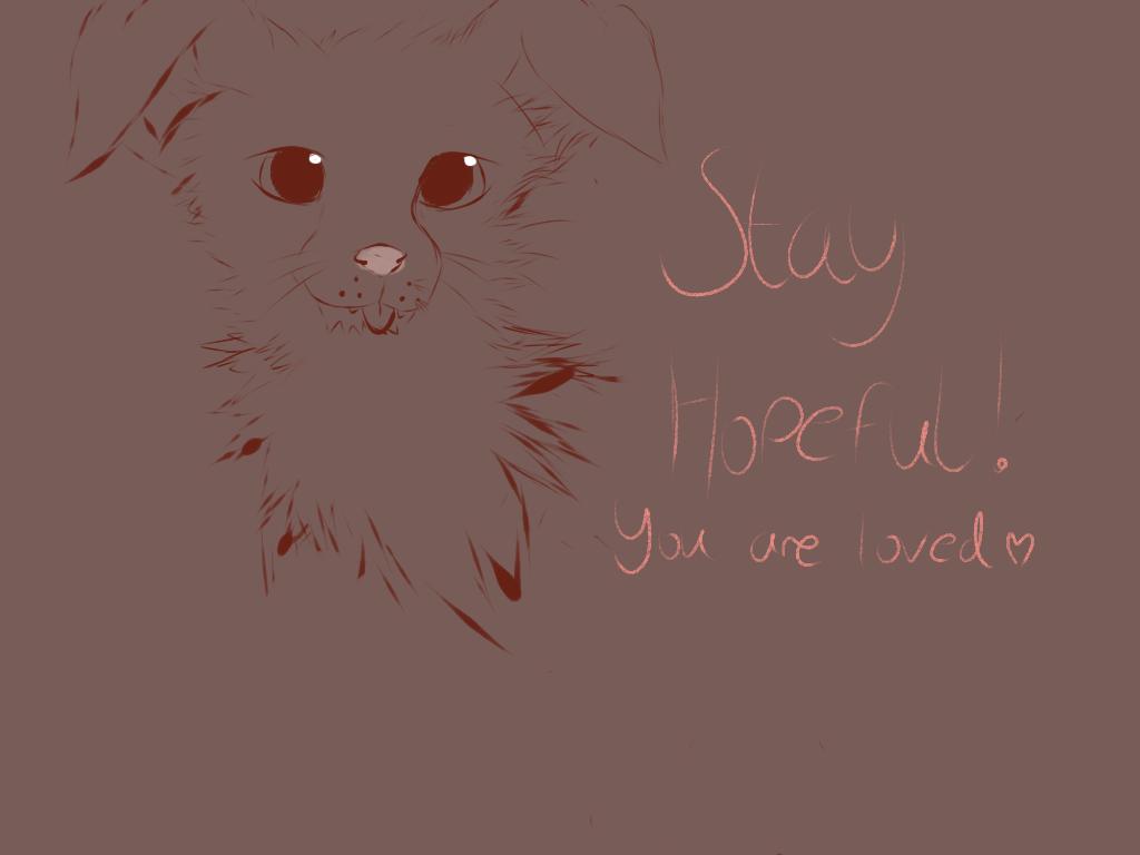 Stay hopeful! by Mochiimaru