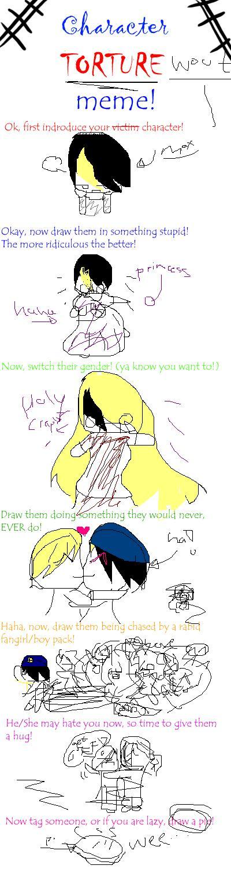 Character Torture Meme!! MWAHAHAHA! by Squishyy123