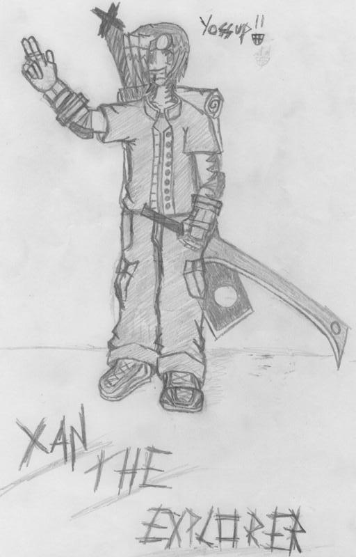 XAN THE EXPLORER !! (Me) by Xan_Teh_Explorer