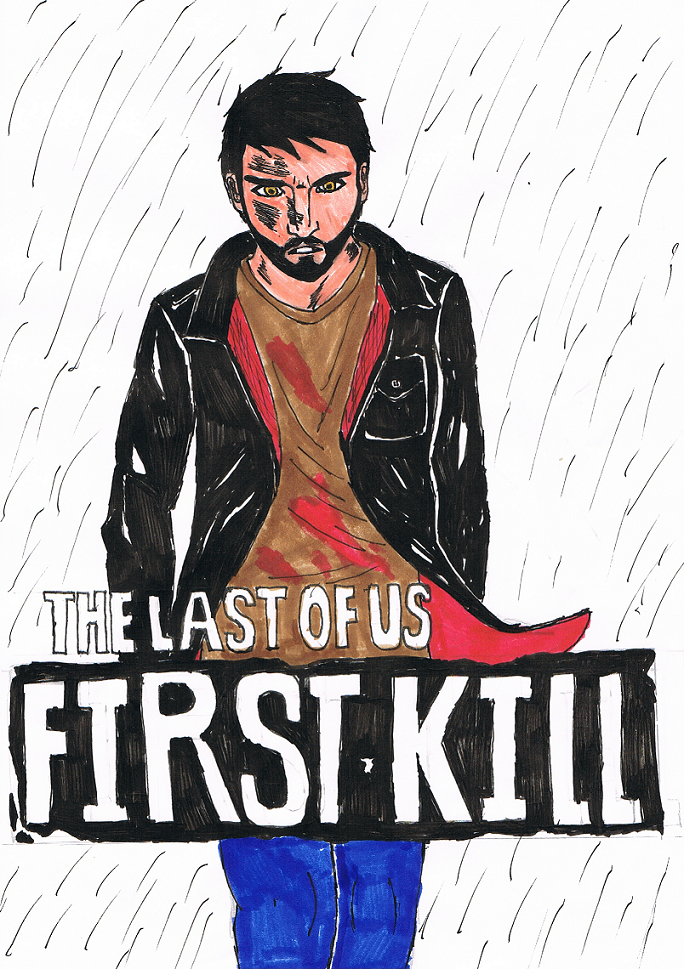 The Last of Us: First Kill by ZaronNitro